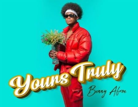 Benny Afroe – Yours Truly EP ZIP ARTWORK