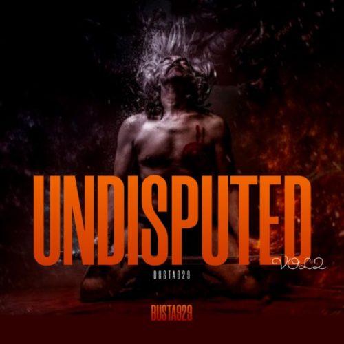 Busta 929 – Undisputed Vol. 2 Album ZIP Artwork
