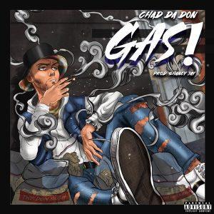 Chad Da Don – GAS SONG ARTWORK