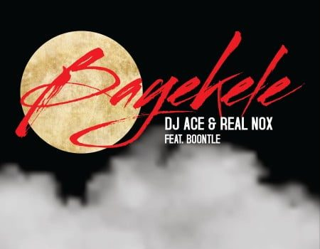 DJ Ace & Real Nox – Bayekele ft. Boontle SONG ARTWORK