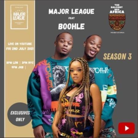 Major League & Boohle – Amapiano Live Balcony Mix B2B (S3 EP03) EP ZIP ARTWORK