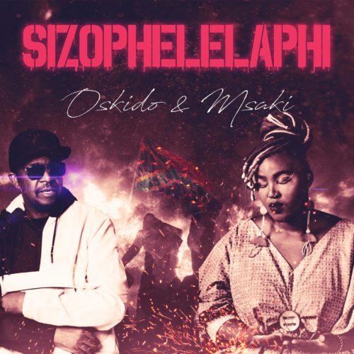 Oskido & Msaki – Sizophelaphi SONG ARTWORK