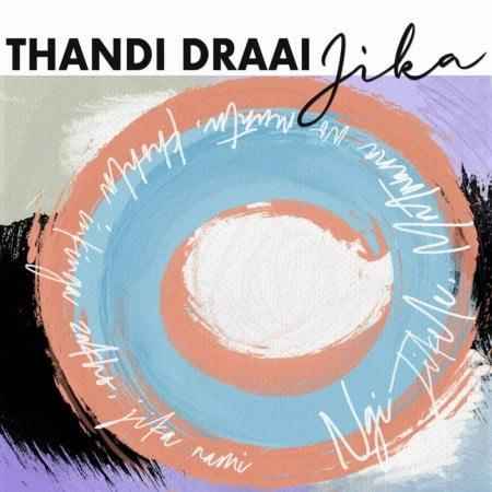 Thandi Draai – Jika (DJ Clock Remix) SONG ARTWORK