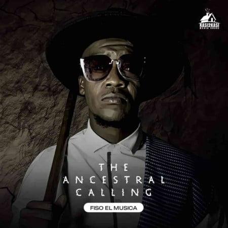 Fiso El Musica Album – The Ancestral Calling ARTWORK
