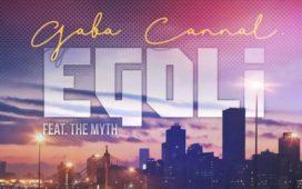 Gaba Cannal – eGoli ft. The Myth SONG ARTWORK