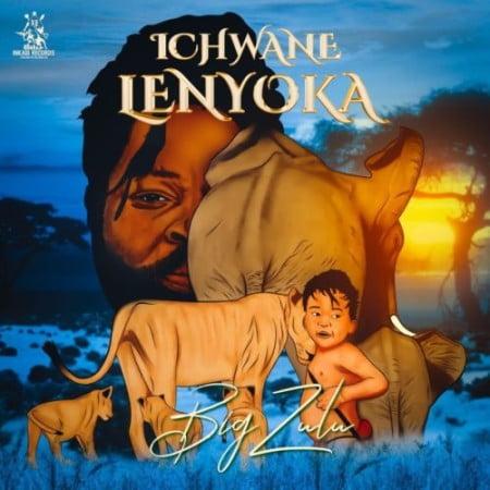 Big Zulu – Ichwane Lenyoka Album Artwork