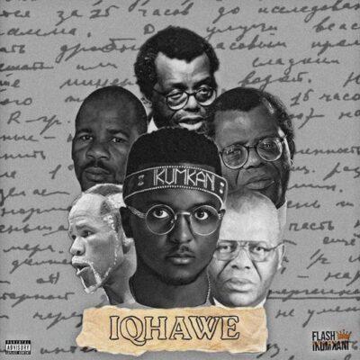 Flash iKumkani – iQhawe Deluxe Album ZIP
