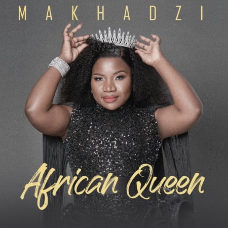 Makhadzi – African Queen Album Artwork