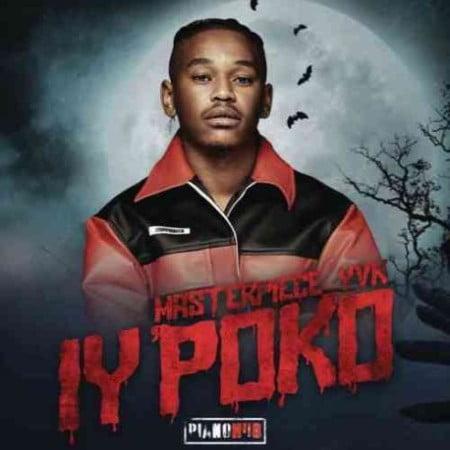 Masterpiece YVK – Iy'poko EP ZIP Artwork